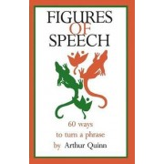 Figures of Speech by Arthur Quinn