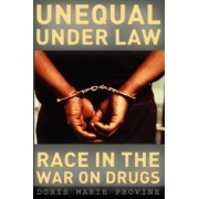 Unequal Under Law by Doris Marie Provine
