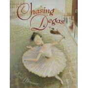 Chasing Degas by Eva Montanari