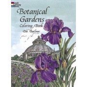 Botanical Gardens Coloring Book by Dot Barlowe