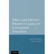 Drug & Device Product Liability Litigation Strategy by Mark Herrmann