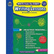 Write from the Start! Writing Lessons, Grade 6-8 by Kristine Brown