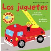 Los juguetes: Mi primer libro de sonidos by Marion Billet