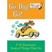 Go, Dog. Go! by P D Eastman