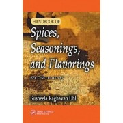 Handbook of Spices, Seasonings, and Flavorings by Susheela Raghavan