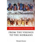 From the Vikings to the Normans by Wendy Davies