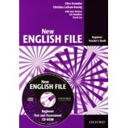 New English File: Beginner: Teacher's Book with Test and Assessment: Teachers Book with Test and Assessment CD-ROM Beginner level by Clive Oxenden