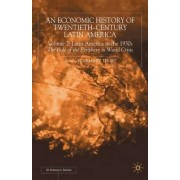 An Economic History of Twentieth-Century Latin America: Latin America in the 1930s - The Role of the Periphery in World Crisis Volume 2 by Rosemary Thorp