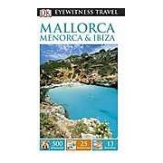 DK Eyewitness Travel Guide: Mallorca Menorca & Ibiza
