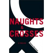 Naughts & Crosses by Malorie Blackman