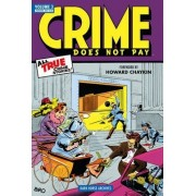 Crime Does Not Pay Archives: Volume 3 by Alvin Hollingsworth