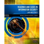 Readings and Cases in Information Security by Michael E. Whitman