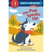 Pup Speaks Up by Anna Jane Hays