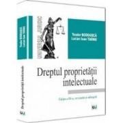 Dreptul proprietatii intelectuale - Teodor Bodoasca Lucian Ioan Tarnu