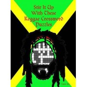 Stir it Up with These Reggae Crossword Puzzles by Aaron Joy