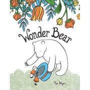 Wonder Bear by Tao Nyeu