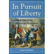 In Pursuit of Liberty by Emmy E. Werner