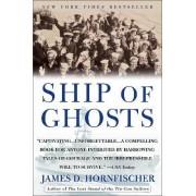 Ship of Ghosts by James D Hornfischer