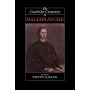 The Cambridge Companion to Malebranche by Steven Nadler