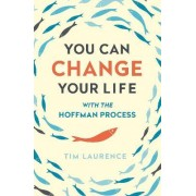 You Can Change Your Life by Tim Laurence