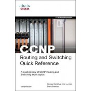 CCNP Routing and Switching Quick Reference (642-902, 642-813, 642-832) by Denise Donohue