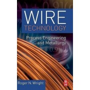 Wire Technology by Roger N. Wright