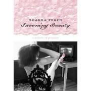 Swooning Beauty by Joanna Frueh
