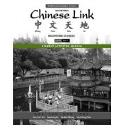 Student Activities Manual for Chinese Link by Sue-Mei Wu