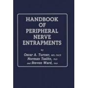 Handbook of Peripheral Nerve Entrapments by Prof B M Turner