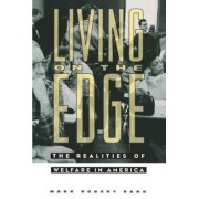 Living on the Edge by Mark Robert Rank