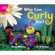 Rigby Star Guided Reception: Pink Level: Who Can Curly See? Pupil Book (Single)