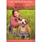 Little House on the Prairie by L Wilder