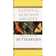 The Audubon Society Field Guide to North American Butterflies by Robert Michael Pyle