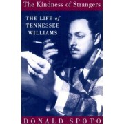 The Kindness Of Strangers by Donald Spoto