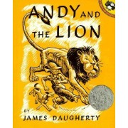 Andy and the Lion by James Henry Daugherty