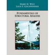 Fundamentals of Structural Analysis by Harry H. West
