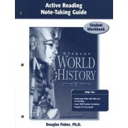 Glencoe World History, Active Reading Note-Taking Guide by McGraw-Hill Education