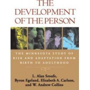 The Development of the Person by L. Alan Sroufe