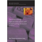 Deconstructing Special Education and Constructing Inclusion by Gary Thomas