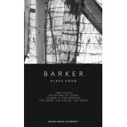 Plays Four by Howard Barker