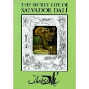 The Secret Life of Salvador Dali by Salvador Dali