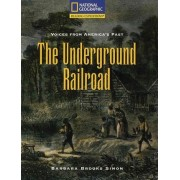 Reading Expeditions (Social Studies: Voices from America's Past): The Underground Railroad by Barbara Brooks Simon