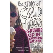 The Story of Childhood by Libby Brooks