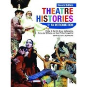 Theatre Histories by Phillip B. Zarrilli