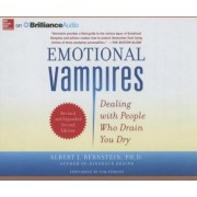 Emotional Vampires by Albert J Bernstein