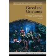 Greed and Grievance by Matthew G Allen