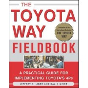The Toyota Way Fieldbook by Jeffrey K. Liker