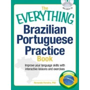 Everything Brazilian Portuguese Practice Book With Cd by Fernanda Ferreira