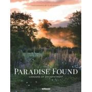 Paradise Found: Gardens of Enchantment