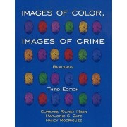 Images of Color, Images of Crime by Professor Emerita Coramae Richey Mann